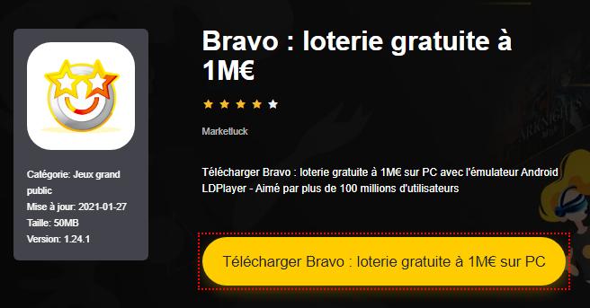 Installer Bravo : loterie gratuite à 1M€ sur PC