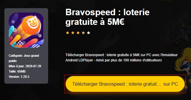 Installer Bravospeed : loterie gratuite à 5M€ sur PC