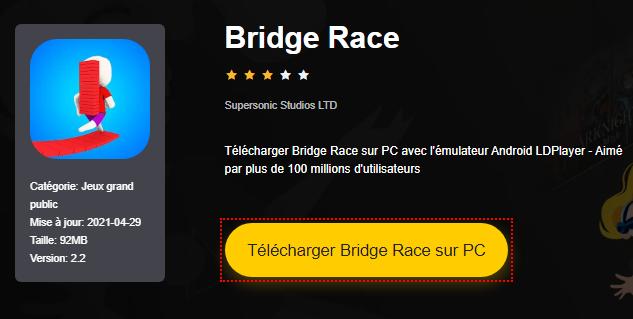 Installer Bridge Race sur PC