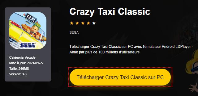 Installer Crazy Taxi Classic sur PC