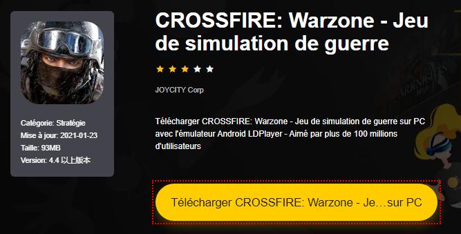 Installer CROSSFIRE: Warzone - Jeu de simulation de guerre sur PC