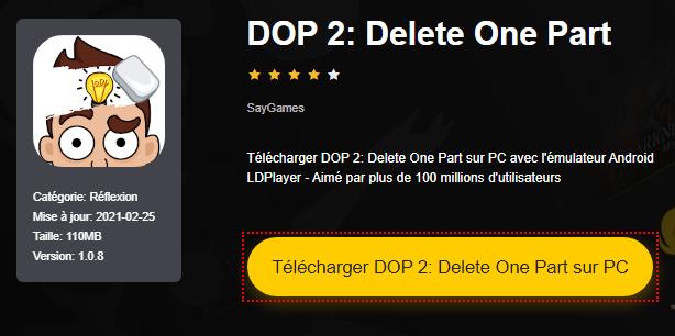 Installer DOP 2: Delete One Part sur PC