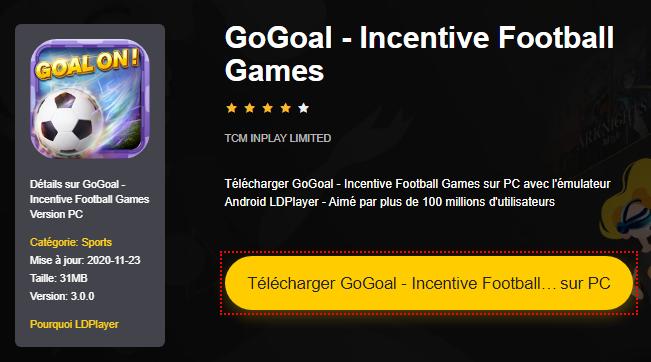 Installer GoGoal - Incentive Football Games sur PC