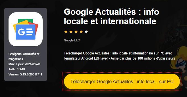 Installer Google Actualités : info locale et internationale sur PC