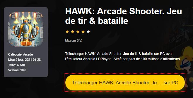 Installer HAWK: Arcade Shooter. Jeu de tir & bataille sur PC