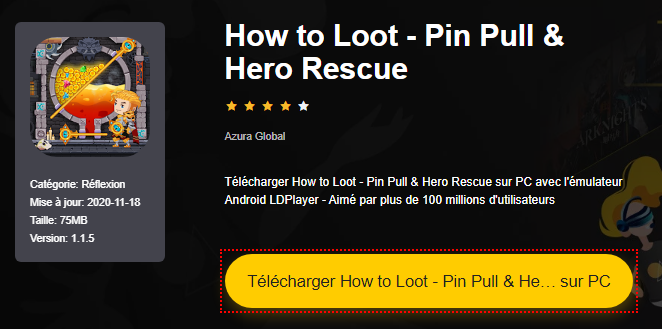 Installer How to Loot - Pin Pull & Hero Rescue sur PC