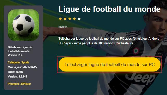 Installer Ligue de football du monde sur PC