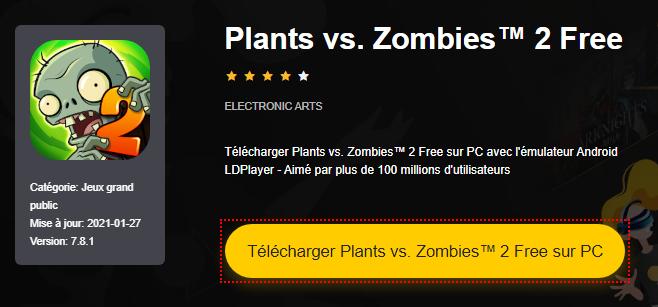 Installer Plants vs. Zombies™ 2 Free sur PC