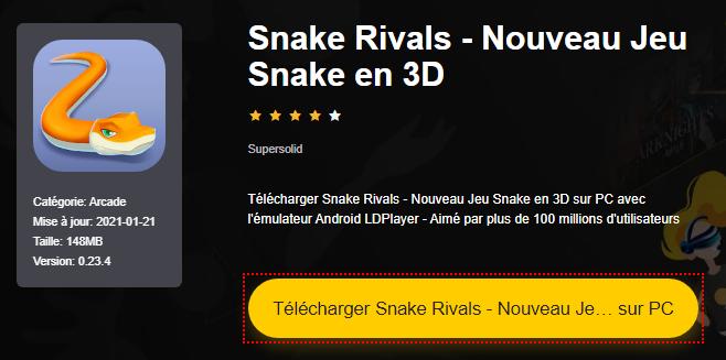 Installer Snake Rivals - Nouveau Jeu Snake en 3D sur PC