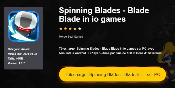 Installer Spinning Blades - Blade Blade in io games sur PC