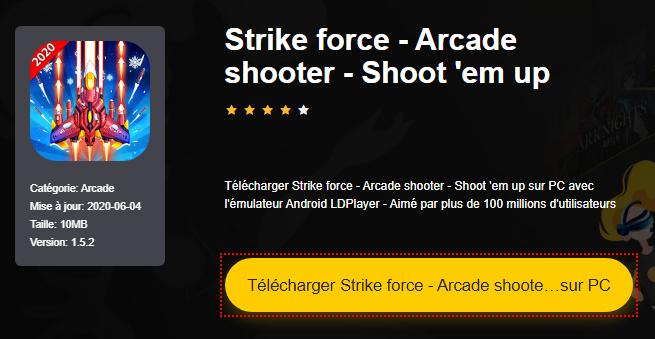 Installer Strike force - Arcade shooter - Shoot 'em up sur PC