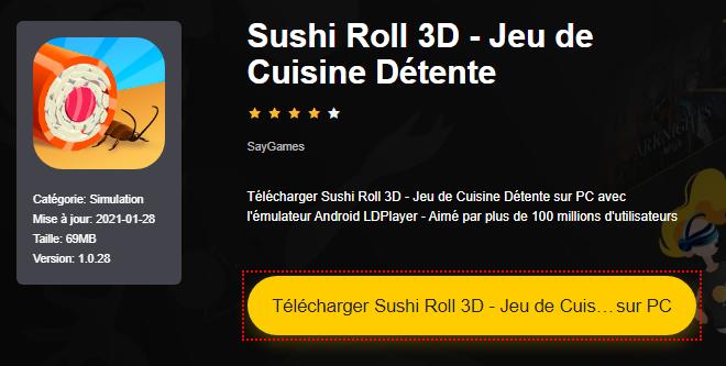 Installer Sushi Roll 3D - Jeu de Cuisine Détente sur PC
