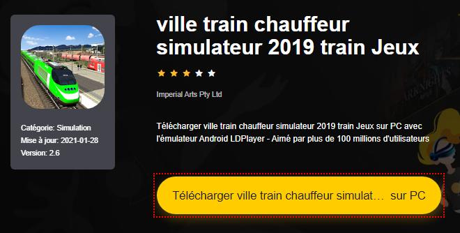 Installer ville train chauffeur simulateur 2019 train Jeux sur PC