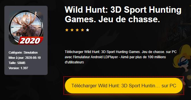 Installer Wild Hunt: 3D Sport Hunting Games. Jeu de chasse. sur PC